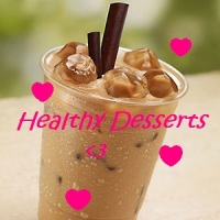 Healthy Desserts!!! (3 recipes)