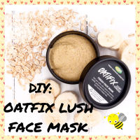DIY: Oatfix Lush Face Mask