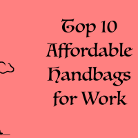 10 Affordable Bags For Work