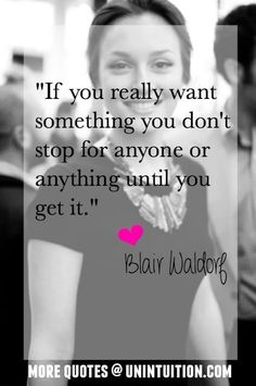 621a87427181a50148332e1a52e00585--blair-waldorf-quotes-queen-gossip-girl