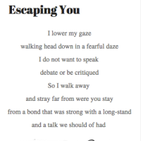 Escaping you
